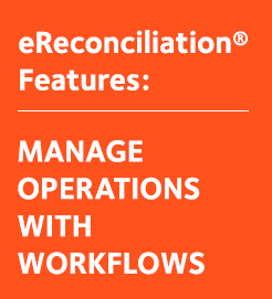 Manage Reconciliation Operations with Workflows